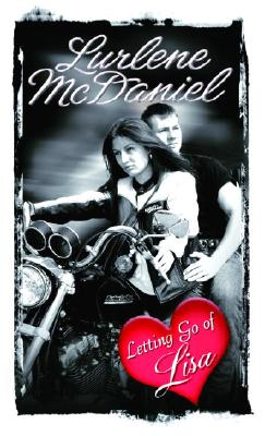 Letting Go of Lisa By McDaniel, Lurlene